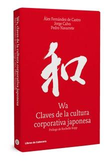 Wa, claves de la cultura corporativa japonesa