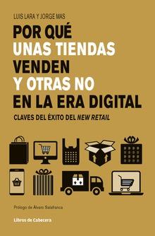 Por qué unas tiendas venden y otras no en la era digital