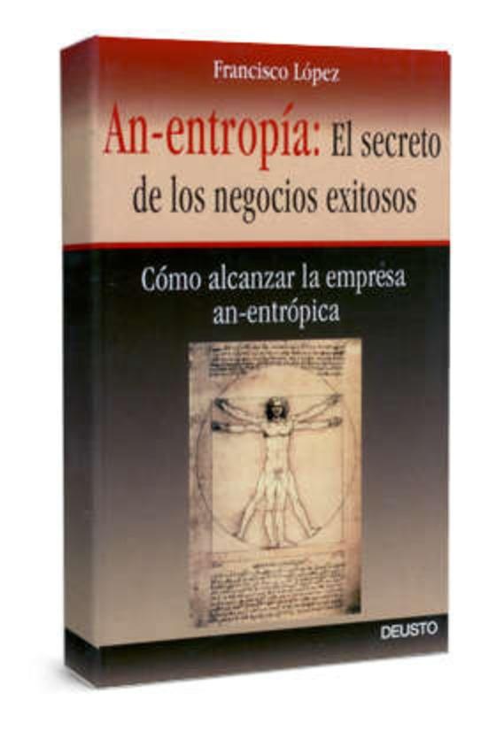 An-entropia: el secreto de los negocios exitosos