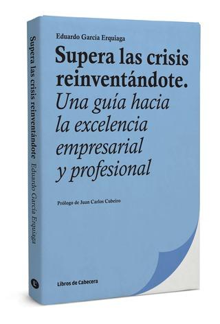 Supera las crisis reinventándote