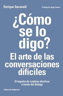 How Do I Say This? The Art of Difficult Conversations